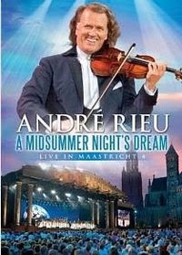 Cover André Rieu - A Midsummer Night's Dream - Live in Maastricht 4 [DVD]